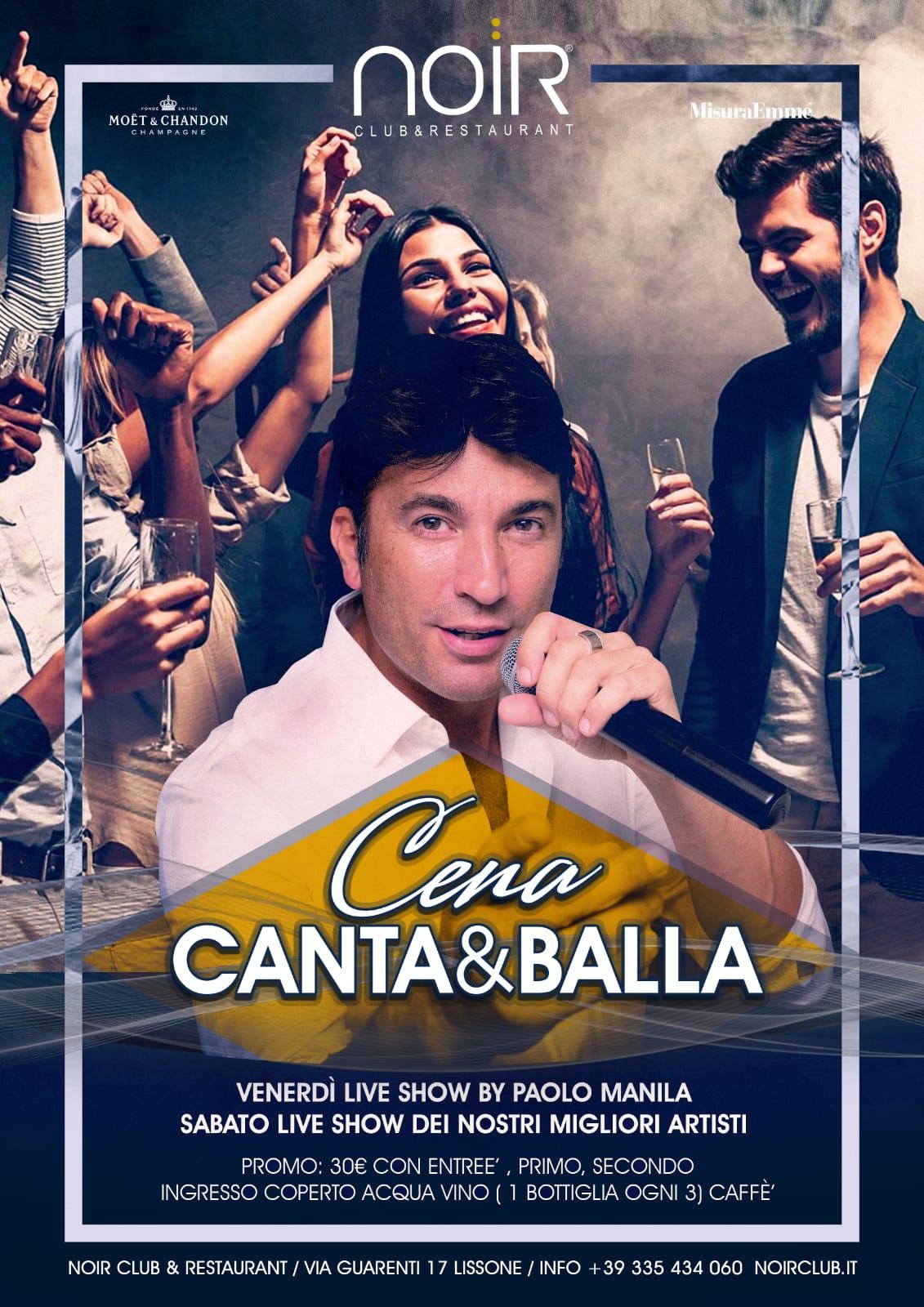 cena spettacolo Canta&Balla con live show